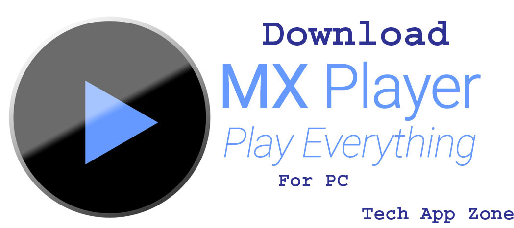 Mx Player Pc Download